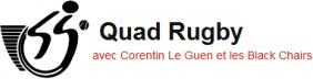 Logo de l'association Quad Rugby avec Corentin Le Guen et les Black Chairs